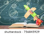 education science concept  toy... | Shutterstock . vector #756845929