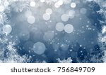 magic blue holiday abstract... | Shutterstock . vector #756849709