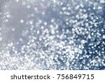 magic blue holiday abstract... | Shutterstock . vector #756849715