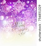 elegant christmas background... | Shutterstock .eps vector #756851329