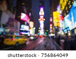defocused view of times square... | Shutterstock . vector #756864049