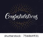 congratulations hand lettering. ... | Shutterstock .eps vector #756864931