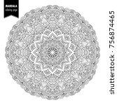 monochrome ethnic mandala... | Shutterstock . vector #756874465