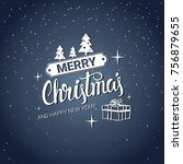merry christmas card text... | Shutterstock .eps vector #756879655
