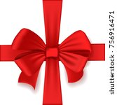 realistic red bow and ribbon....   Shutterstock .eps vector #756916471