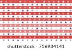 stars and stripes abstract... | Shutterstock .eps vector #756934141