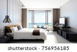 modern sea view bedroom   3d... | Shutterstock . vector #756956185
