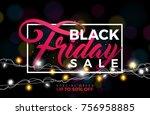 black friday sale vector... | Shutterstock .eps vector #756958885