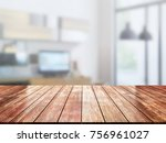 closeup top wood table with... | Shutterstock . vector #756961027