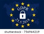 general data protection... | Shutterstock .eps vector #756964219