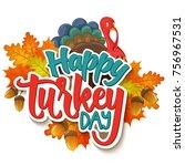 thanksgiving greetings   happy... | Shutterstock .eps vector #756967531