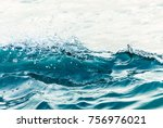 transparent wave in the sea | Shutterstock . vector #756976021