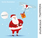 santa claus controls drone.... | Shutterstock .eps vector #756999094