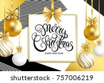merry christmas and happy new... | Shutterstock .eps vector #757006219