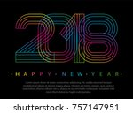 2018 happy new year. numbers... | Shutterstock .eps vector #757147951