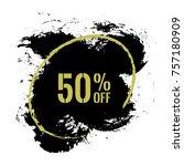 50  off sale discount banner.... | Shutterstock .eps vector #757180909