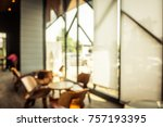 abstract blur and defocused...   Shutterstock . vector #757193395
