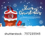 santa claus stack in chimney... | Shutterstock .eps vector #757235545