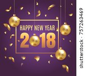 happy new year 2018 elegant... | Shutterstock .eps vector #757263469