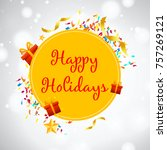 happy holiday design with an...   Shutterstock .eps vector #757269121