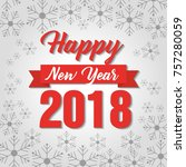 happy new year 2018 poster... | Shutterstock .eps vector #757280059