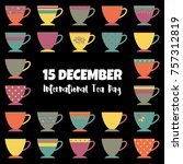 international tea day...   Shutterstock .eps vector #757312819