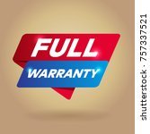 full warranty arrow tag sign. | Shutterstock .eps vector #757337521