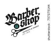 barbershop vintage style... | Shutterstock .eps vector #757375144