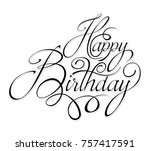 black text happy birthday | Shutterstock .eps vector #757417591