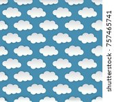 seamless pattern. clouds. white ... | Shutterstock .eps vector #757465741