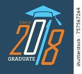 class of 2018 congratulations... | Shutterstock .eps vector #757567264
