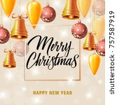 christmas and new year card... | Shutterstock .eps vector #757587919