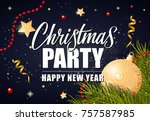 christmas party lettering and... | Shutterstock .eps vector #757587985