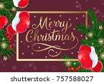 merry christmas lettering in...   Shutterstock .eps vector #757588027