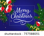 merry christmas lettering with... | Shutterstock .eps vector #757588051