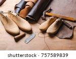 leather in rolls  cobbler tools ... | Shutterstock . vector #757589839