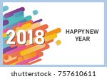 happy new year 2018 vector... | Shutterstock .eps vector #757610611
