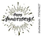happy anniversary  beautiful...   Shutterstock .eps vector #757624627
