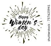 happy women's day  beautiful... | Shutterstock .eps vector #757625941