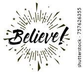 believe  beautiful greeting...   Shutterstock .eps vector #757626355