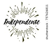 independence  beautiful...   Shutterstock .eps vector #757626811