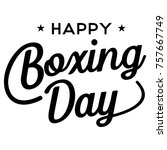 happy boxing day banner  vector | Shutterstock .eps vector #757667749