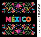 colorful mexican traditional... | Shutterstock .eps vector #757693861