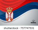 flag of serbia background for... | Shutterstock .eps vector #757747531