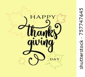 thanksgiving day typography.... | Shutterstock .eps vector #757747645