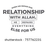 when we repair our relationship ... | Shutterstock .eps vector #757762231