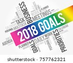 2018 goals word cloud business... | Shutterstock .eps vector #757762321