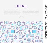 football concept with thin line ... | Shutterstock .eps vector #757798789
