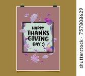 happy thanksgiving vector... | Shutterstock .eps vector #757808629