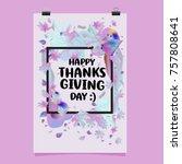 happy thanksgiving vector... | Shutterstock .eps vector #757808641